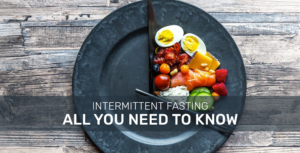 Why You Should Choose for Intermittent Fasting to Lose Weight and Improve Health?